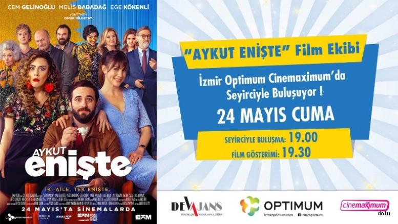 Aykut Enişte 24 Mayıs'ta Vizyona Giriyor, Film Ekibi İzmir'e Geliyor