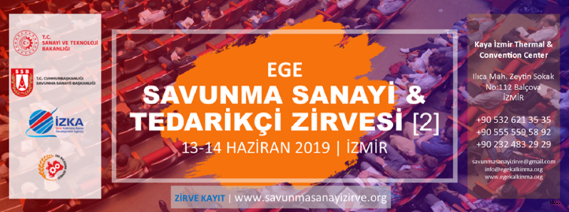 Ege Savunma Sanayi & Tedarikçi Zirvesi İzmir'de Gerçekleştirilecek
