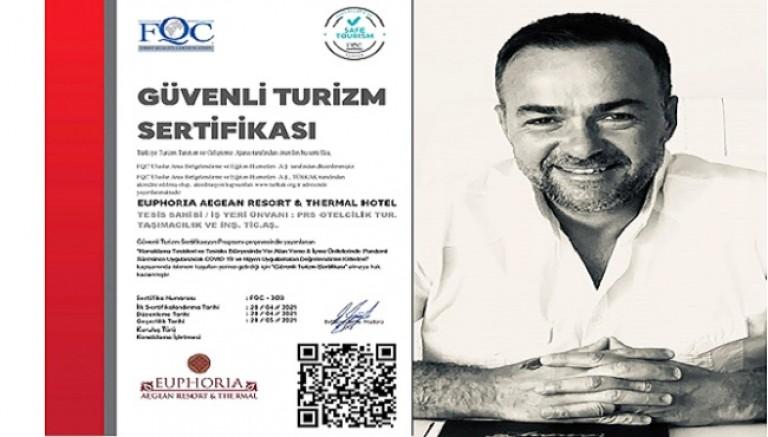 Egenin İncisi, Euphoria Agean Resort&Thermal Hotel Güvenli Turizm Sertifakası'nı Aldı!
