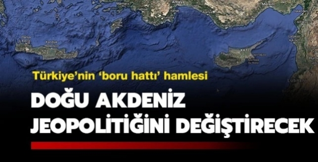 Türkiye'nin 'Boru' Hamlesi Doğu Akdeniz Jeopolitiğini Değiştirebilir