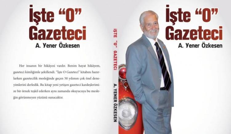 Yener Özkesen, 50 yıllık deneyimlerini kitaplaştırdı